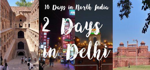 2 days in Delhi